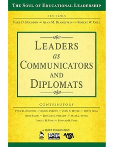 The-Soul-of-Education-Leadership-Volume-6-Leaders-as-Communicators-and-Diplomats-230x300